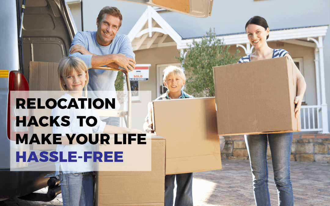 Movers and Packers Hacks to Make Your Life Hassle-free